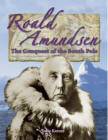 Roald Amundsen (In the Footsteps of Explorers): The Quest for the South Pole (In the Footsteps of Explorers)
